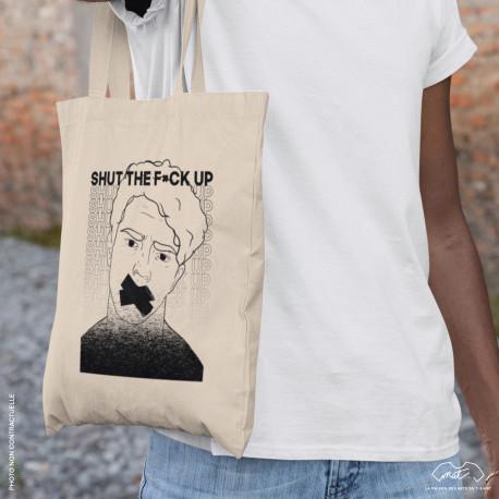 "Tote bag ""SHUT THE F*CK UP"""